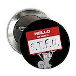 """Foamy : STFU 2.25"""" Button"""