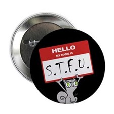 "Foamy : STFU 2.25"" Button"