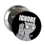 """Foamy : IGNORE 2.25"""" Button"""