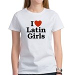 I Love Latin Girls Women's T-Shirt