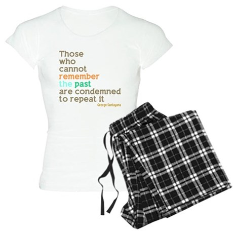 Santayana History Quote Women's Light Pajamas