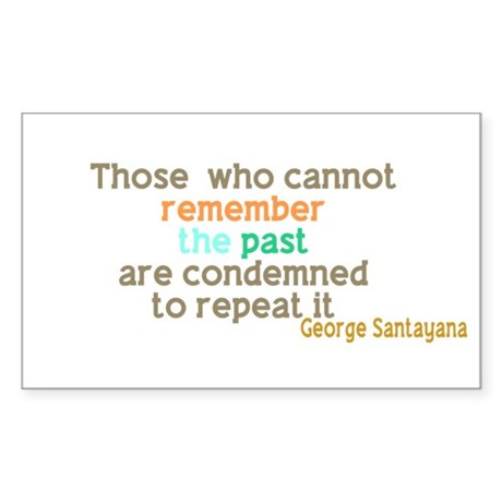 Santayana History Quote Sticker (Rectangle)