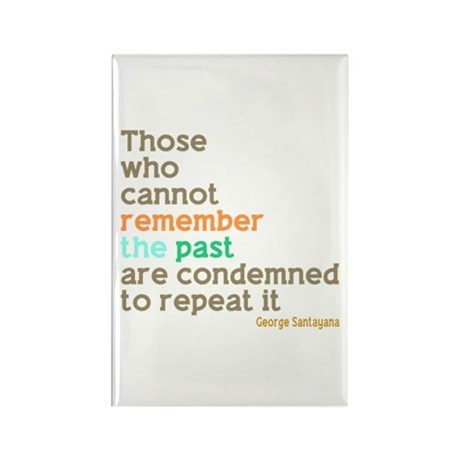 Santayana History Quote Rectangle Magnet (100 pack