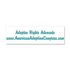 Adoptee Rights Advocate Car Magnet 10 x 3