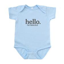 Hello I'm fabulous Infant Bodysuit