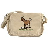 Buy me a horse saying Messenger Bag