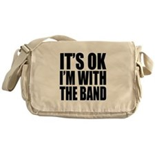 It's ok I'm with the Band Messenger Bag