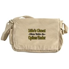 """Life's Great Options Trader"" Messenger Bag"