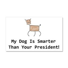 My dog is smarter than your Car Magnet 20 x 12