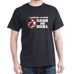 Drunk Dialing Black T-Shirt