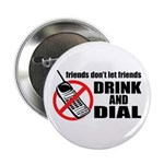Drunk Dialing Button