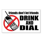 Drunk Dialing Rectangle Sticker