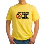 Drunk Dialing Yellow T-Shirt