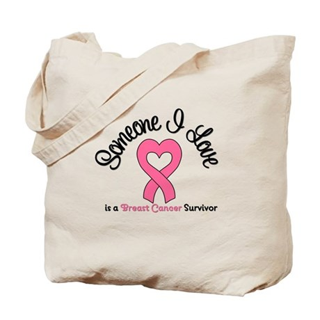 Someone I Love (BC) Tote Bag