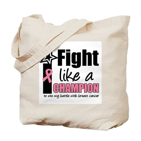I Fight Like a Champion Tote Bag