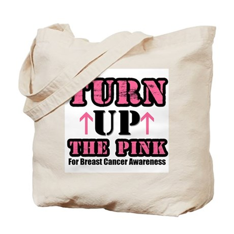 Turn Up The Pink (BC) Tote Bag