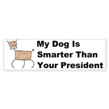 My dog is smarter than your Bumper Sticker
