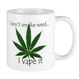 Dont Smoke Vape 420 Mug