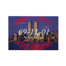 911 10 year anniversary Rectangle Magnet (100 pack