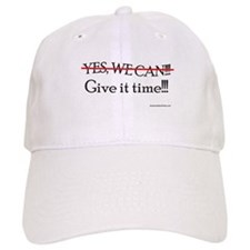 Give It Time!!! Baseball Cap