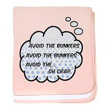 'Avoid The Bunkers' baby blanket