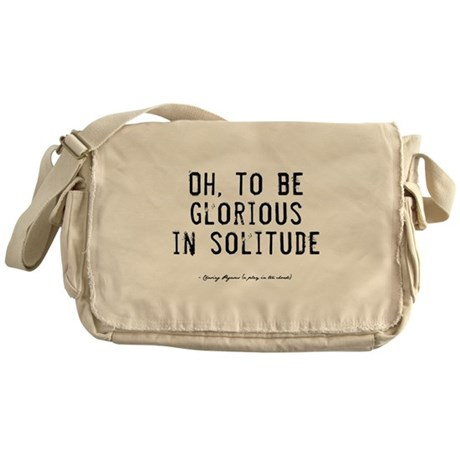 Solitude Quote Messenger Bag