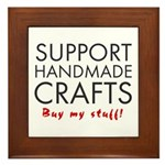 'Support Handmade Crafts' Framed Tile