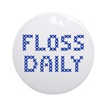 'Floss Daily' Ornament (Round)