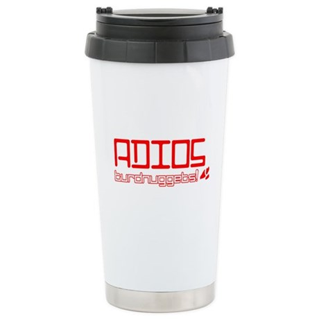 Adios Turdnuggets Ceramic Travel Mug