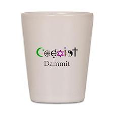 Coexist Dammit! Shot Glass