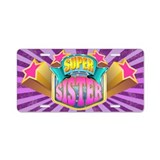 Pink Super Sister Aluminum License Plate