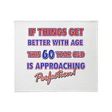 Funny 60th Birthdy designs Throw Blanket