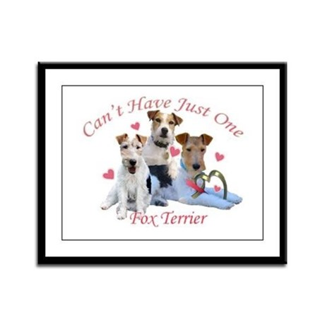 Fox Terrier Can't Have Just O Framed Panel Print