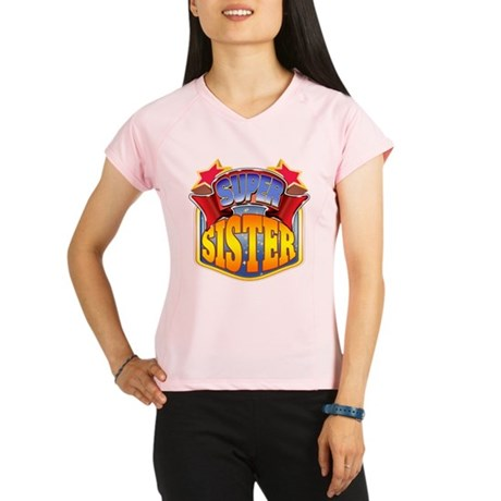 Super Sister Performance Dry T-Shirt