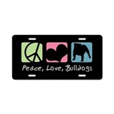 Peace, Love, Bulldogs Aluminum License Plate