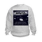 Master of Your Universe Kids Sweatshirt