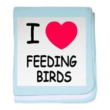 I heart feeding birds baby blanket