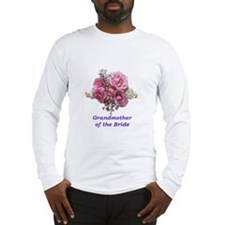 Grandmother of the Bride Long Sleeve T-Shirt