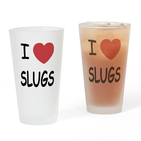 I heart slugs Drinking Glass