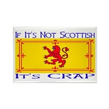NOT SCOTTISH IT'S CRAP Rectangle Magnet