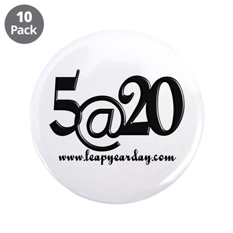 "You're Five at Twenty! 3.5"" Button (10 pack)"