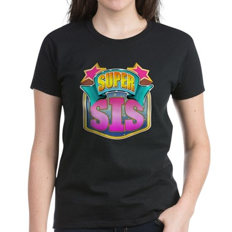 Pink Super Sis Women's Dark T-Shirt