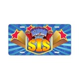 Super Sis Aluminum License Plate
