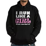 'I Run Like a Girl' Hoodie