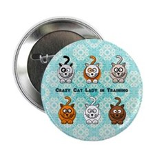 "Crazy Cat Lady In Training 2.25"" Button"