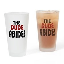 'The Dude Abides' Drinking Glass