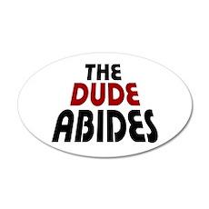 'The Dude Abides' 22x14 Oval Wall Peel