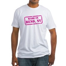 MADE IN RENO Shirt