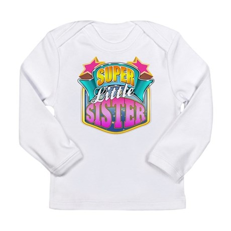 Pink Super Little Sister Long Sleeve Infant T-Shir