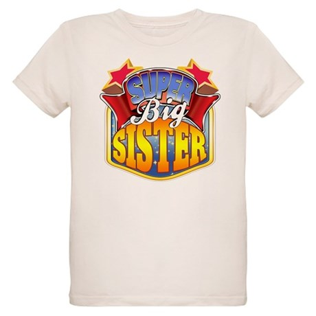Super Big Sister Organic Kids T-Shirt